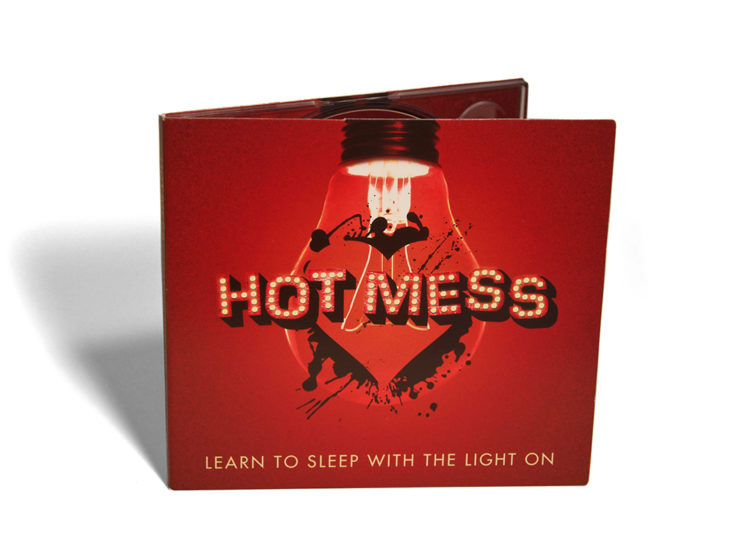 "Hot Mess ""Learn to Sleep with the Light On"" Album Packaging"