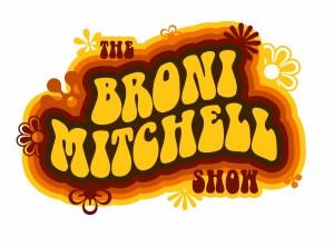 The Broni Mitchell Show