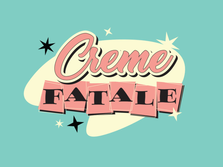 Creme Fatale: Logo created for the drag queen Creme Fatale's t-shirts and other merchandise.