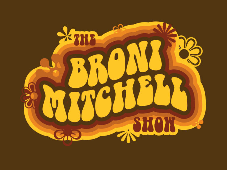 Broni Mitchell: Logo for monthly drag show featuring 1960s/1970s themes.