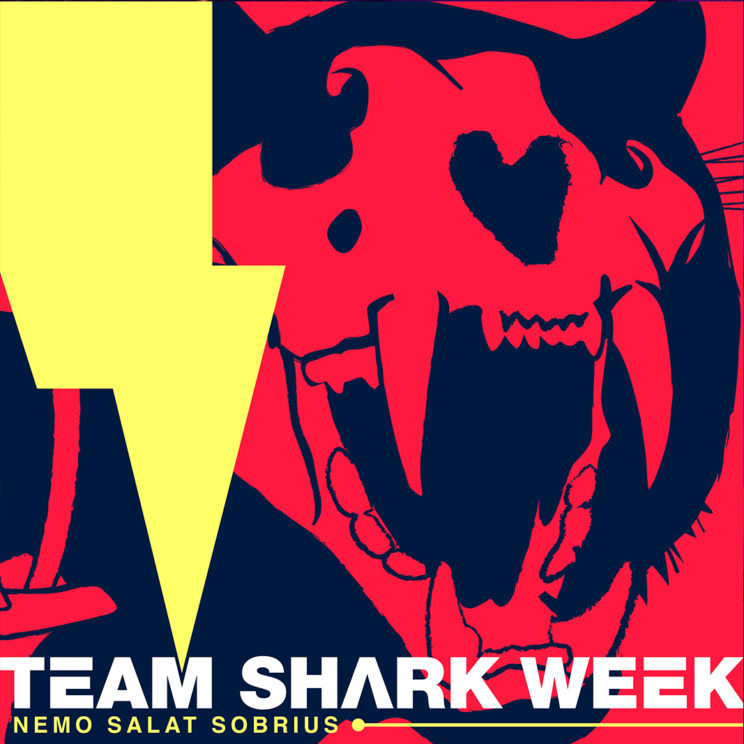 "Team Shark Week ""Nemo Salat Sobrius"" Cover"