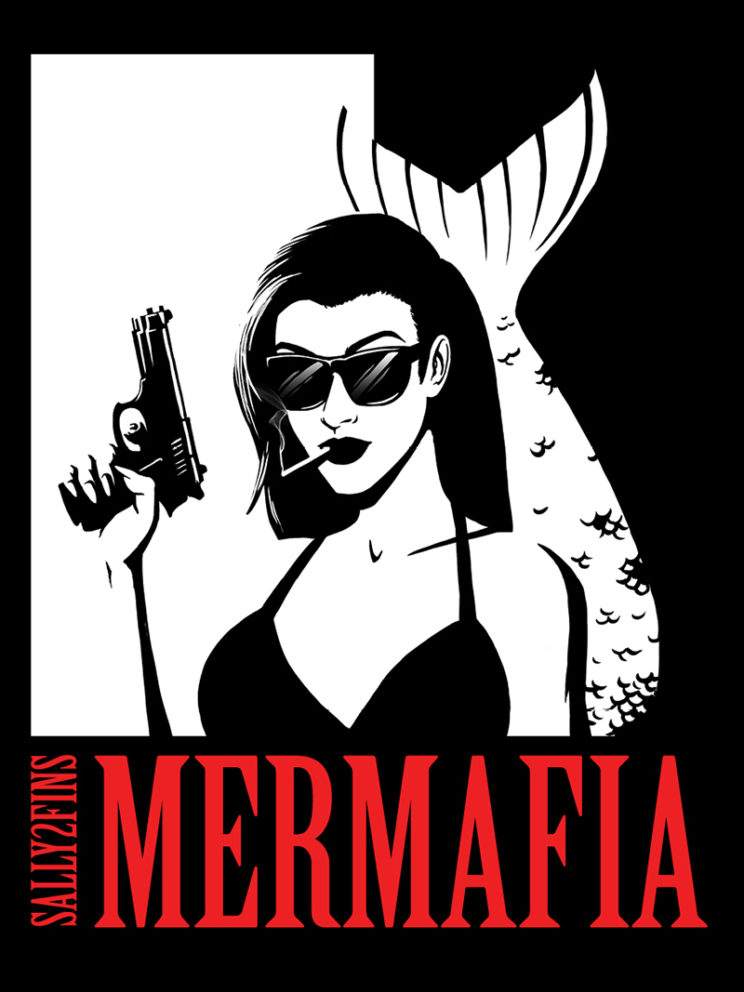 Mermafia t-shirt design for Sally2Fins web show