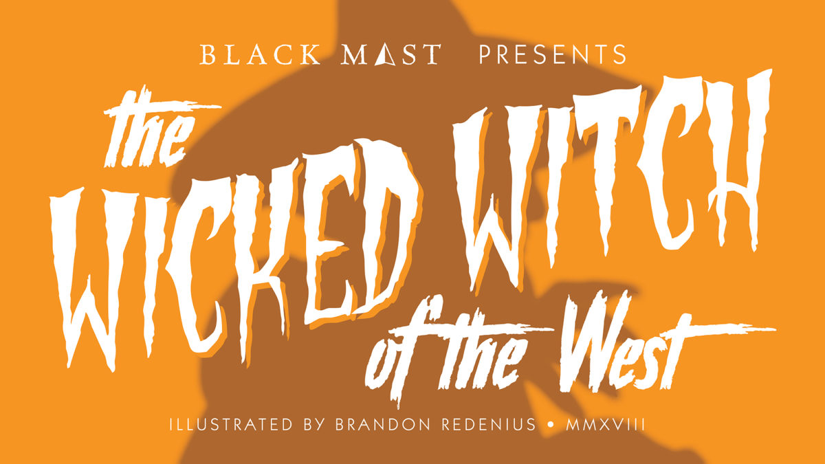 The Wicked Witch of the West Title Card